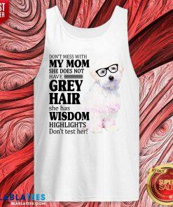 Pretty Maltipoo My Mom Grey Hair Wisdom Highlights American Flag Tank Top