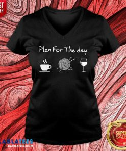 Plan For The Day V-neck - Design By Blablatees.com