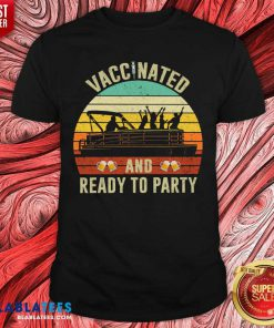 Vaccinated And Ready To Party 2021 Shirt - Design By Blablatees.com