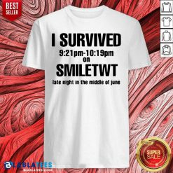 I Survived Smiletwt Late Night In The Middle Of June Shirt- Design By Blablatees.com