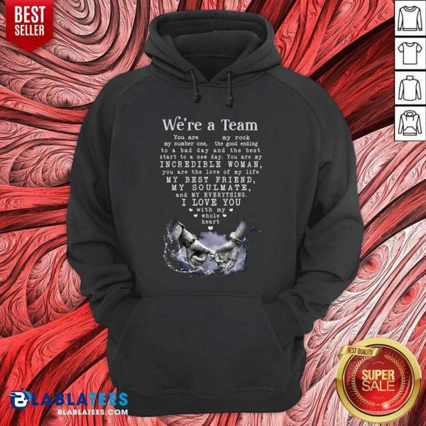 We'Re A Team Amazing Gift For Wife Gallery Wrapped Canvas Prints Hoodie - Design By Blablatees.com
