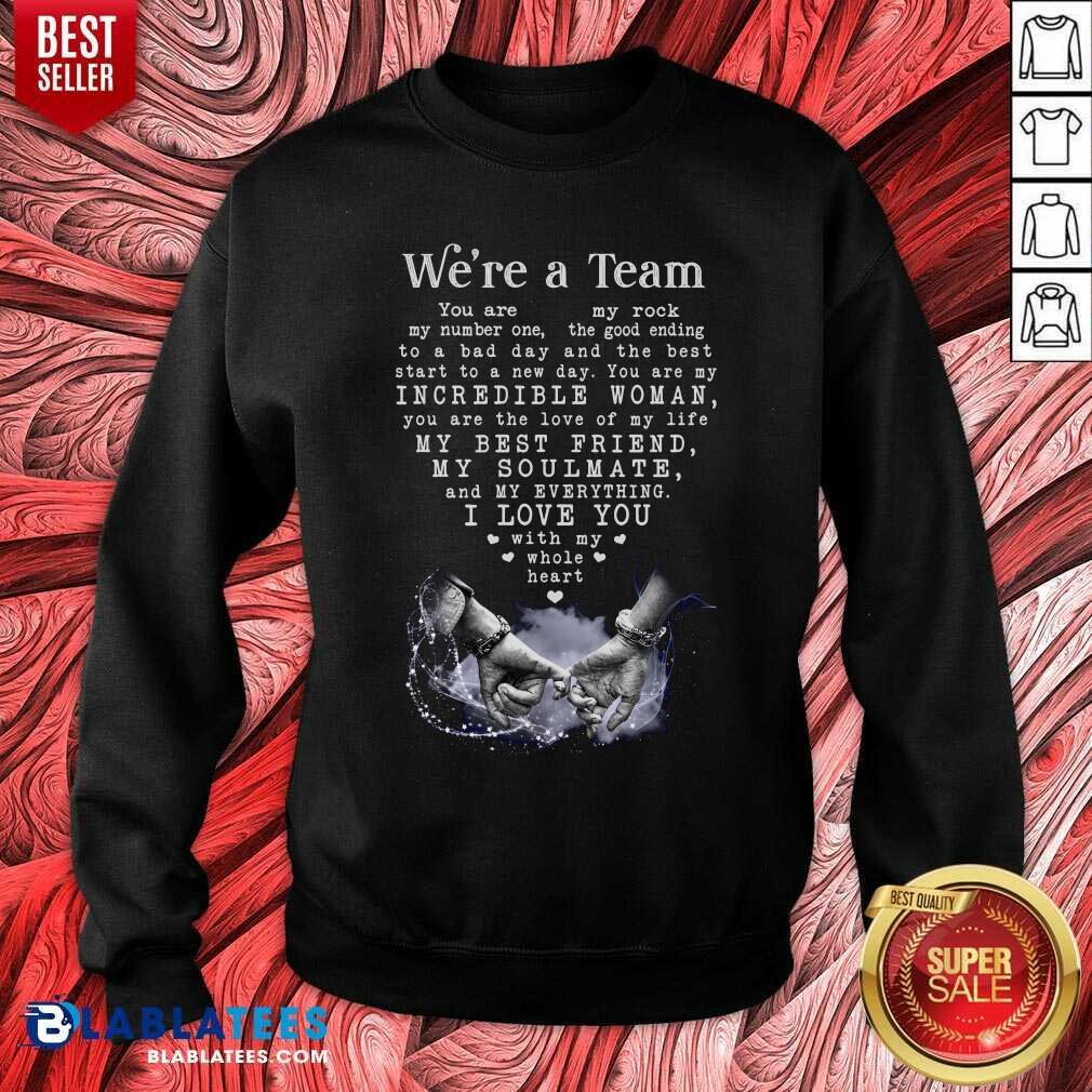 We'Re A Team Amazing Gift For Wife  Gallery Wrapped Canvas Prints Sweatshirt - Design By Blablatees.com