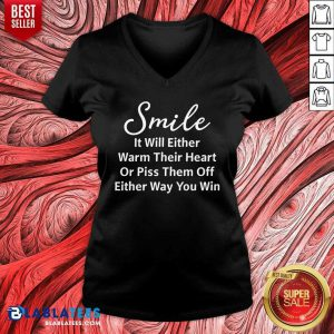 Smile It Will Either Warm Their Heart V-neck